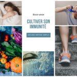 Cultiver son immunité selon la naturopathie